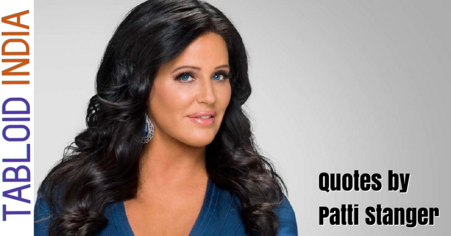 Quotes by Businesswoman Patti Stanger