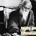 50 Golden Quotes by Indian Poet Rabindranath Tagore