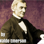 190 Best Quotes by Philosopher Ralph Waldo Emerson