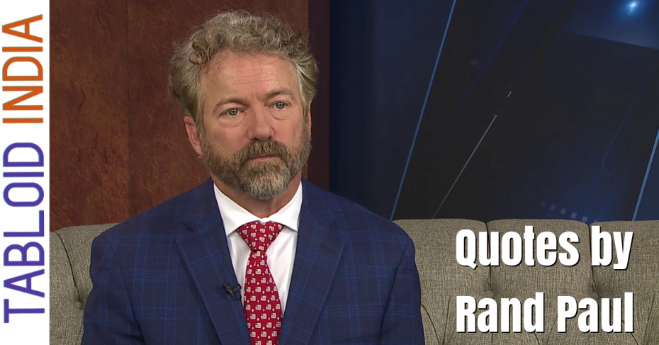 Quotes by American Politician Rand Paul