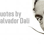 Best Quotes by Spanish Artist Salvador Dali