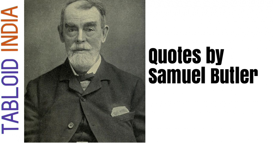 Inspirational Quotes by Samuel Butler