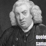 110 Inspirational Quotes by Samuel Johnson