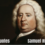 Famous Quotes by Writer Samuel Richardson