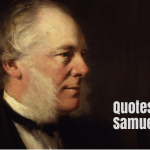 25 Best Quotes by Scottish Author Samuel Smiles