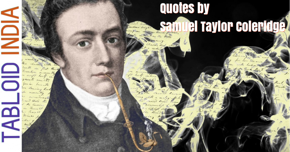 Inspirational Quotes by Samuel Taylor Coleridge