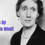 55 Inspiring Quotes by English Writer Virginia Woolf