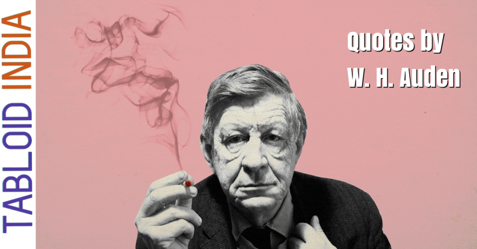 Quotes by Anglo-American Poet W. H. Auden