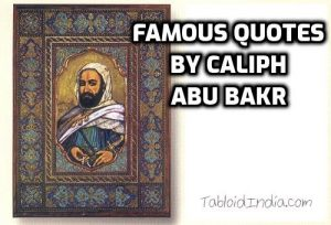 Quotes by Caliph Abu Bakr
