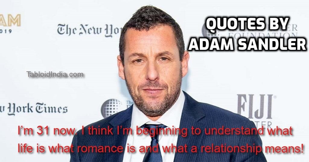 Funny Quotes by Adam Sandler
