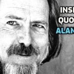 38 Insightful Quotes by Philosopher Alan Watts