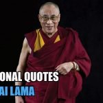 52 Golden Quotes by Buddhist Monk Dalai Lama