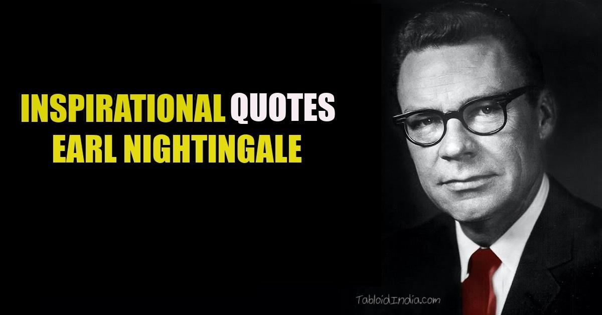 Inspirational Quotes by Earl Nightingale