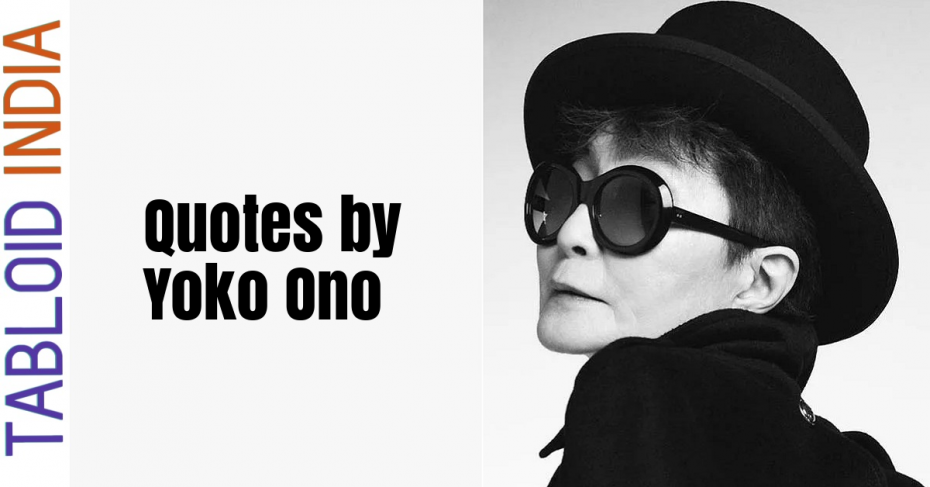 Quotes by Yoko Ono