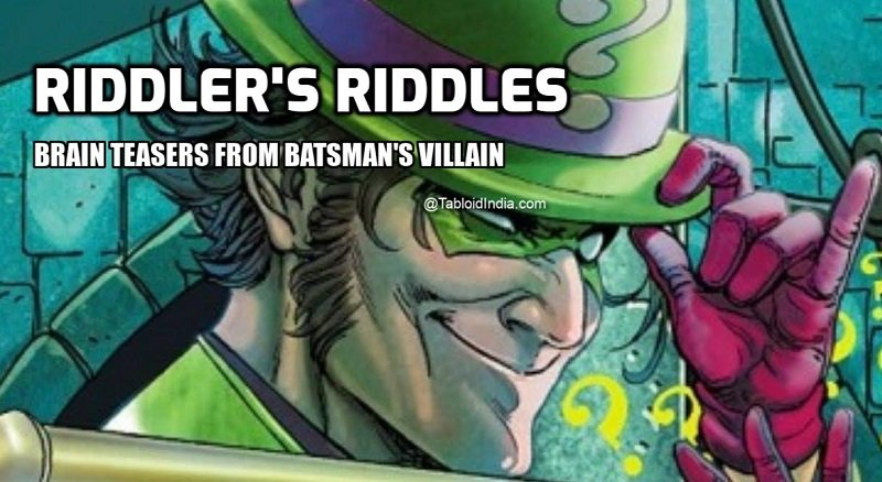 Riddler Riddles - 28 Best Brainteasers from Batsman Villian