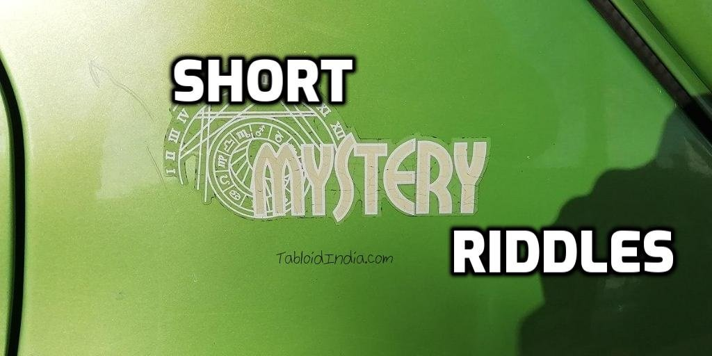 Short Mystery Riddles with Answers