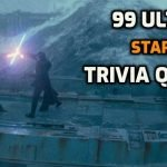 99 Ultimate Star Wars Trivia Questions from the Galaxy
