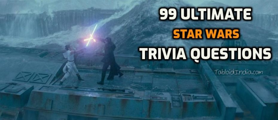 Ultimate Star Wars Trivia Questions