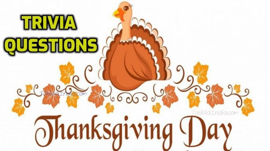 Thanksgiving Day Trivia Questions