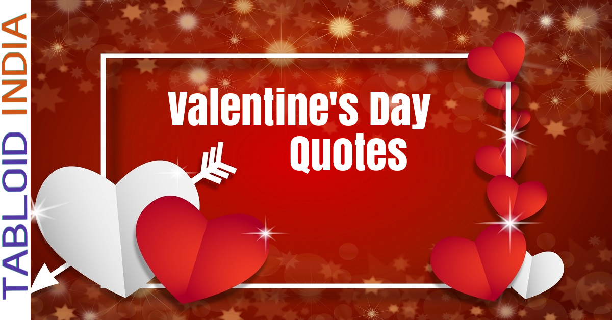 44 Valentine's Day Quotes by Famous People