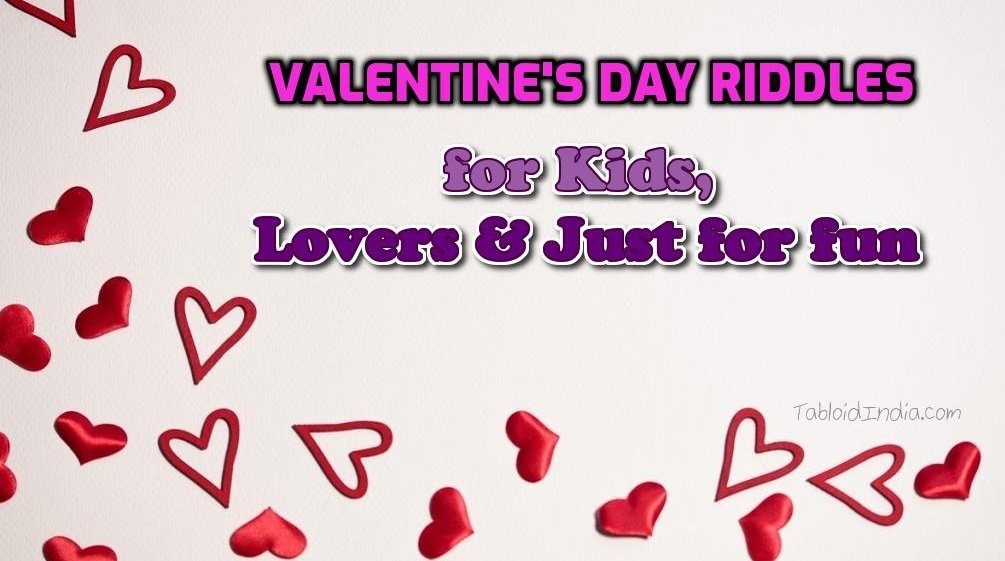 Lovely Valentine's Day Riddles