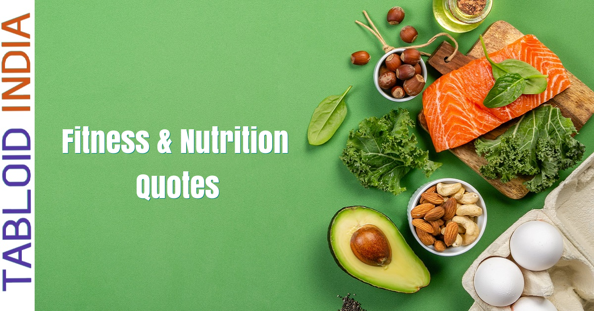 130 Nutrition and Fitness Quotes for Motivation