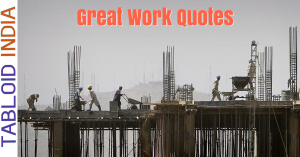 Great Work Quotes
