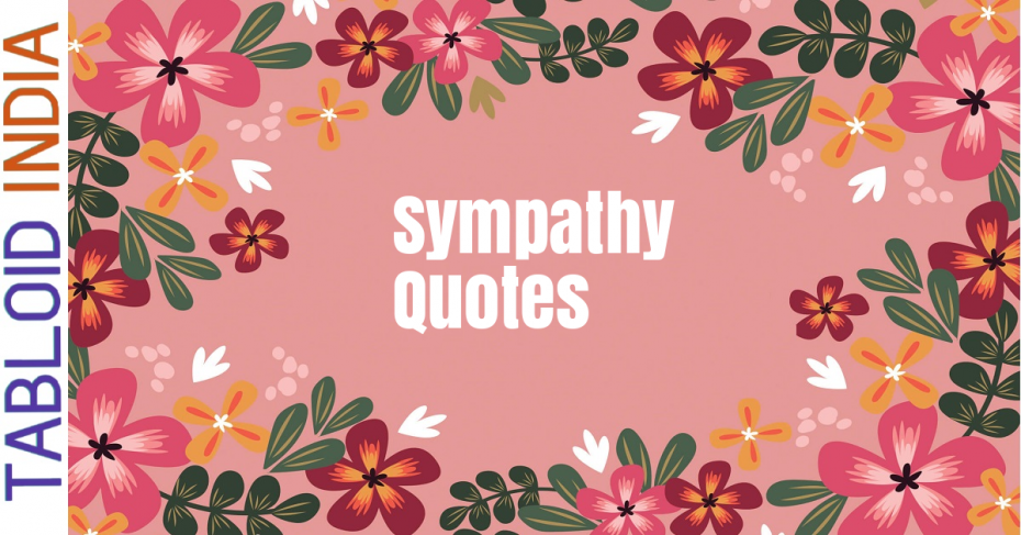 Sympathy Quotes for All Occasions