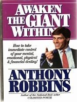 Awaken The Giant Within, by Anthony Robbins