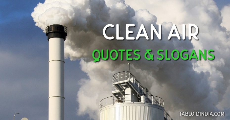 Clean air quotes and slogans
