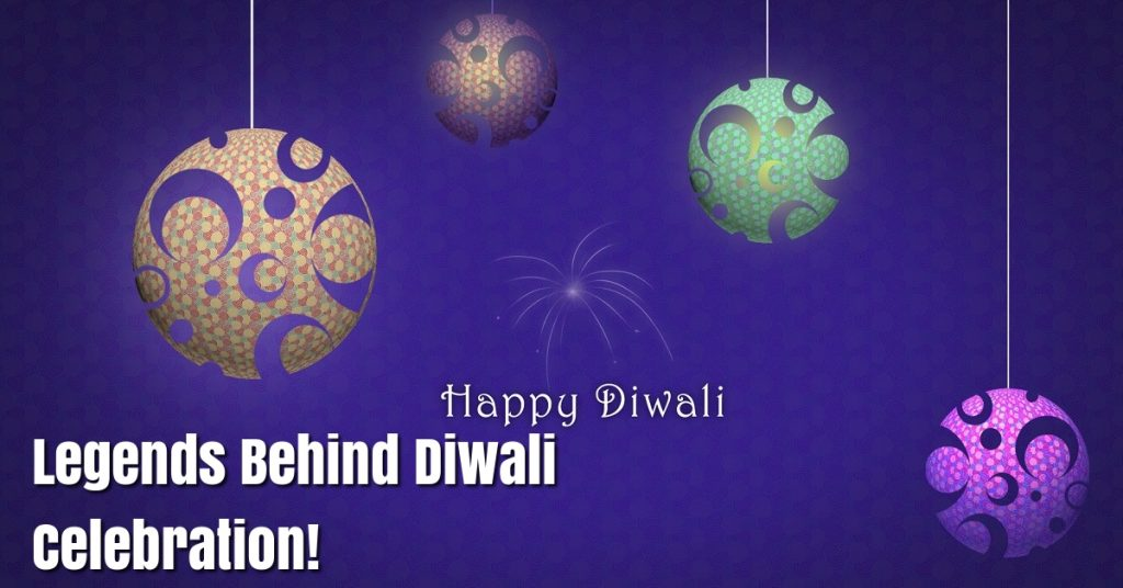 Legends and Stories Behind Diwali Festival