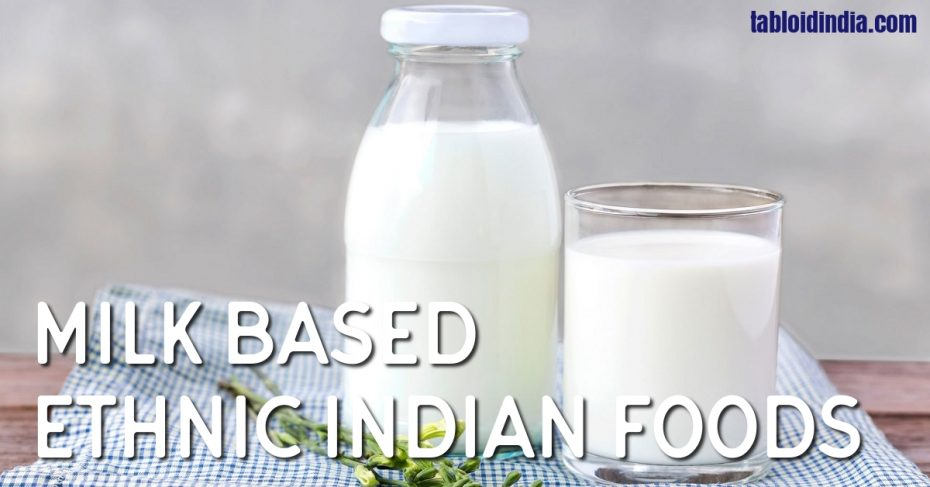Most Famous Milk Based Health Foods of India